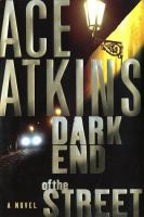 Book jacket: Dark End of the Street, by Ace Atkins