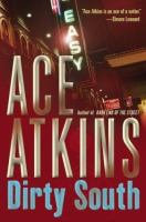 Book jacket: Dirty South, by Ace Atkins