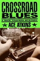Book jacket: Crossroad Blues, by Ace Atkins