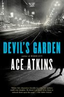 Book jacket: Devil's Garden, by Ace Atkins