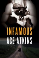 Book jacket: Infamous, by Ace Atkins